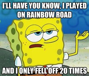 EVERY. TIME. RAINBOW. ROAD.